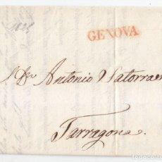 Sellos: PREFILATELIA. CARTA ENTERA DE GÉNOVA A TARRAGONA. CATALUÑA. 1825. Lote 95879523