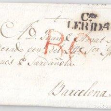 Sellos: PREFILATELIA. CARTA ENTERA. LÉRIDA. LLEIDA. 1825. BUENA ESTAMPACIÓN. CATALUÑA. Lote 95880647