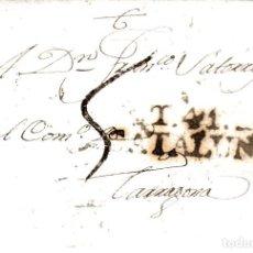 Sellos: PREFILATELIA.- CARTA COMPLETA DE TORTOSA (1803) A TARRAGONA MARCA 6 PORTEO PLUMILLA. Lote 96173815