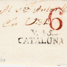 Sellos: PREFILATELIA.- CARTA COMPLETA DE VILAFRANCA DEL PENEDÉS (1837) A VIC MARCA NUM. 3 PORTEO 6. Lote 96178595
