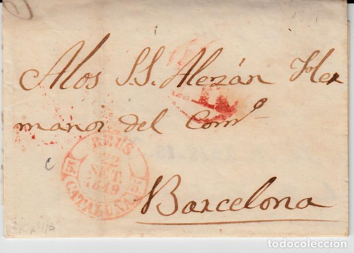 PREFILATELIA CARTA COMPLETA DE REUS (1849) MARCA NUM 12 CON PORTEO DIRIGIDA A BARCELONA (Filatelia - Sellos - Prefilatelia)
