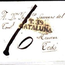 Sellos: PREFILATELIA CARTA COMPLETA DE TARRAGONA (1806) A CERVERA MARCA NUM.11. Lote 98572171