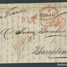 Sellos: CARTA PREFILATELIA AÑO 1843 DE CUBA A BARCELONA VIA FRANCIA PASADA POR INGLATERRA BARADAT Y SOBRINOS. Lote 102739955