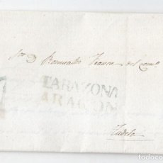 Sellos: PREFILATELIA. CARTA ENTERA DE TARAZONA. ZARAGOZA. ARAGÓN. A TUDELA. NAVARRA. 1840. Lote 117187355