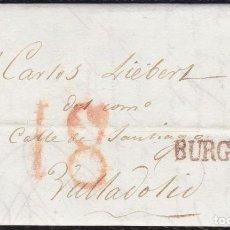 Selos: 1837. BURGOS A VALLADOLID. MARCA BURGOS Nº 15 ROJO. INTERESANTE PORTEO 18 CUARTOS ROJO DE VALLADOLID. Lote 118989555