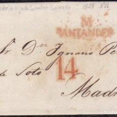 Sellos: 1829. SANTANDER A MADRID. MARCA Nº 11 EN ROJO DE SANTANDER. PORTEO 14 CUARTOS ROJO DE MADRID.. Lote 119112999