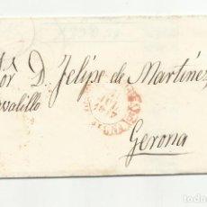 Sellos: CIRCULADA Y ESCRITA 1847 DE BARCELONA A GERONA . Lote 120954363