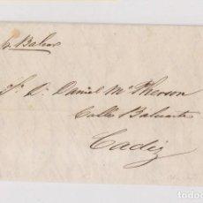 Sellos: PREFILATELIA. CARTA ENTERA DE ALGECIRAS A CÁDIZ. 1843. CORREO MARÍTIMO POR BALEAR.. Lote 123033919