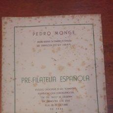 Sellos: FILATELIA PEDRO MONGE 1764. 1849 PRE..ESPAÑOLA ARAGON 1946. Lote 140466428
