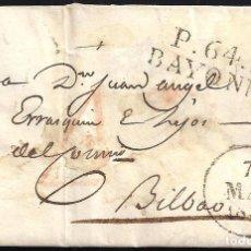 Sellos: CORREO DESINFECTADO. 1830. ESPAÑA. SPAIN. FRANCIA. FRANCE. BAYONNE. BAYONA A BILBAO.. Lote 144857188
