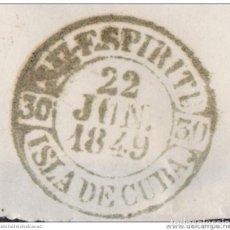 Sellos: PREFI-482 CUBA SPAIN ESPAÑA. (LG-712). PREFILATELIA STAMPLESS. 1849. PLICA BAEZA SANCTI SPIRITUS EN. Lote 148461004