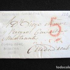 Sellos: AÑO 1817. PREFILATELIA. CARTA PREFILATÉLICA. CIUDAD REAL. MANCHA ALTA. CASTILLO DE GUADALEMA. . Lote 154102290