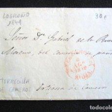 Sellos: AÑO 1849. PREFILATELIA. CARTA PREFILATÉLICA. TORRECILLA DE CAMEROS, LA RIOJA. LOGROÑO. ORTIGOSA . Lote 154592334
