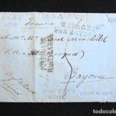 Sellos: AÑO 1829. PREFILATELIA. CARTA PREFILATÉLICA. MADRID. BAYONA. BAYONNE. DESINFECTADA. MARCA ABONO. Lote 154593106