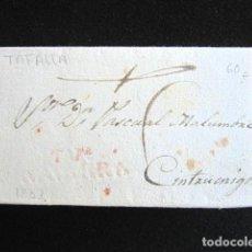Sellos: AÑO 1832 . PREFILATELIA. CARTA PREFILATÉLICA. TAFALLA. NAVARRA. CINTRUENIGO. TUDELA. . Lote 154596350