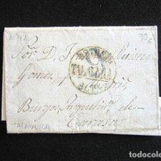 Sellos: AÑO 1842 . PREFILATELIA. CARTA PREFILATÉLICA. TALAVERA. BURGOS, AGUSTINA DE CARASA. . Lote 154603554