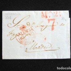 Sellos - AÑO 1838. PREFILATELIA. CARTA PREFILATÉLICA . VALENCIA. MADRID. - 154606134