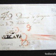 Sellos: AÑO 1834. PREFILATELIA. CARTA PREFILATÉLICA. VIZCAYA. ORDUÑA. MADRID. . Lote 154612794