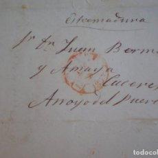 Sellos: PREFILATELIA CARTA COMPLETA AÑO 1853 MADRID ARROYO DEL PUERCO CÁCERES . Lote 167826284