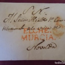 Sellos: ENVUELTA CARTA PREFILATELICA DIRIGIDA A NOVELDA.MARCAS EN ROJO ELCHE/MURCIA Y PORTEO 5.. Lote 174429429