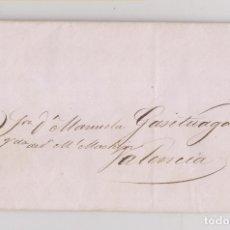 Sellos: PREFILATELIA. CARTA ENTERA FUERA DE VALIJA DE BURDEOS A VALENCIA. 1836. Lote 179016058
