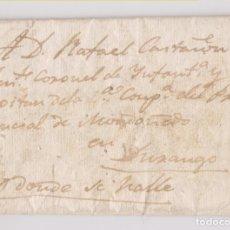 Sellos: PREFILATELIA. SOTO DE DURANGO, VIZCAYA, O DONDE SE HALLE. 1835. A UN TTE. CORONEL. GUERRA CARLISTA. Lote 179052092