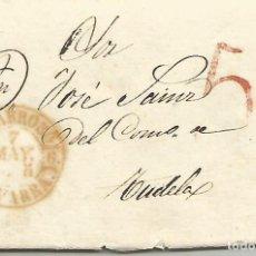 Sellos: ESPAÑA 1845.PREFILATELIA CARTA COMPLETA DIRIGIDA DE VILLAFRANCA A TUDELA EN 1845. Lote 184805188