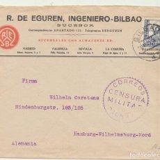 Sellos: CARTA CON MEMBRETE. R. DE EGUREN. DE BILBAO A HAMBURGO. CON CENSURA MILITAR Y PUBLICIDAD TITÁN EN DO. Lote 194681507