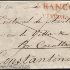 Timbres: 1829 VITORIA A CONSTANTINA. MARCA FRANCO/VITORIA Y TEXTO. Lote 205708641