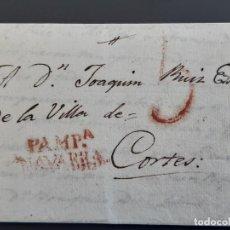 Sellos: CARTA COMPLETA MARCA PAMPLONA NAVARRA, DE EZCAROZ A CORTES, 1829. Lote 205808176
