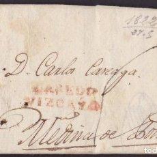 Selos: 1822. LAREDO A MEDINA DE POMAR. MARCA LAREDO/VIZCAYA ROJO Y PORTEO MNS. 6 CUARTOS. MUY BONITA.. Lote 220245782