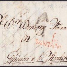 Timbres: 1826. SANTANDER A ESPINOSA DE LOS MONTEROS. MARCA M/SANTANDER ROJO. PORTEO 6 CUARTOS. INTERESANTE.. Lote 220476058