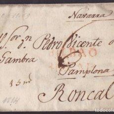 Timbres: 1814. BILBAO A RONCAL. BILBAO/VIZCAYA Y PORTEO MNS. 6 CUARTOS. ANOTACIÓN 15 MARVEDÍS. MUY CURIOSA.. Lote 220477313