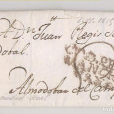 Selos: PREFILATELIA. CARTA ENTERA. CIUDAD REAL A ALMODÓVAR DEL CAMPO. 1815. Lote 220526871