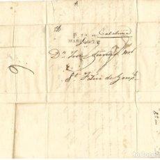 Selos: 1827 CARTA COMPLETA PREFILATELIA DE MARSELLA A SANT FELIU DE GUÍXOLS (GIRONA). PORTE PAGADO.. Lote 238424685