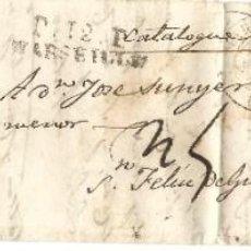 Selos: 1830 CARTA COMPLETA PREFILATELIA DE MARSELLA A SANT FELIU DE GUÍXOLS (GIRONA). PORTE PAGADO.. Lote 238425785