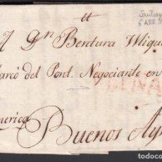 Selos: SANTIAGO DE COMPOSTELA A BUENOS AIRES. ARGENTINA, MARCA ESPAÑA. EN ROJO. 6 ABR.1804. Lote 243262255