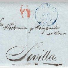 Sellos: 1839 CARTA PREFILATELICA CADIZ SEVILLA PICKMAN REFERENCIA DISOLUCION CORTES PORTEO 6 ROJO SELLO AZUL. Lote 267662624