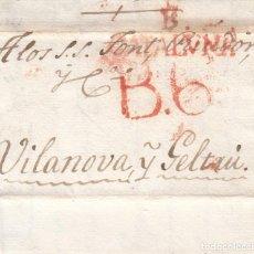 Sellos: PREFILATELIA CARTA DE BARCELONA MARCA NUM 45 ROJO DESTINO VILANOVA I LA GELTRÚ -1822 -DESINFECTADA. Lote 268851589