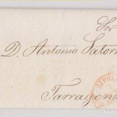 Timbres: PREFILATELIA. CARTA ENTERA RIBES DE FRESER 1853 BAEZA DE RIPOLL GIRONA A TARRAGONA PRECIOSA LLEGADA. Lote 273960353