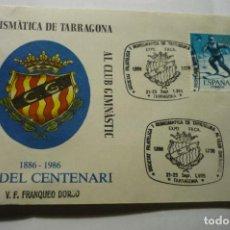 Sellos: SOBRE FILATELICO FUTBOL NASTIC TARRAGONA-FRANQUEADO -CENTENARIO CLUB. Lote 279451603
