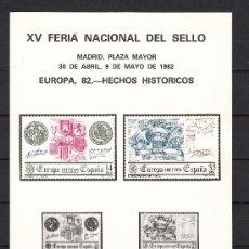 Sellos: HOJA RECUERDO XV FERIA NAC SELLO, EUROPA 82 HECHOS HISTORICOS FMNT, MADRID 30/4 - 9/5 1982. Lote 68861367
