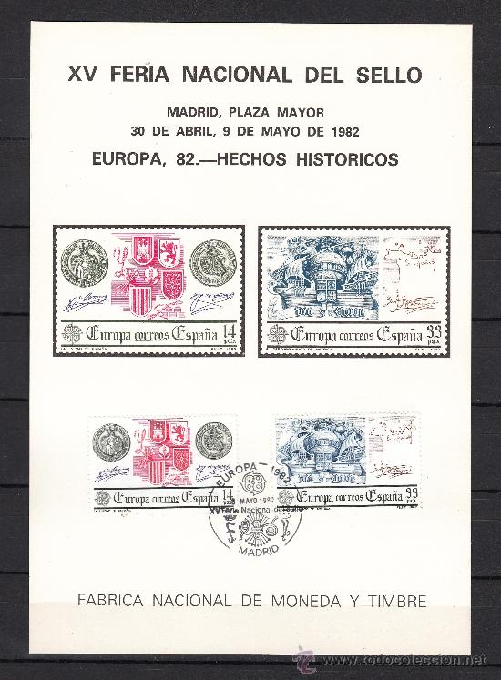 HOJA RECUERDO XV FERIA NAC SELLO, EUROPA 82 HECHOS HISTORICOS FMNT, MADRID 30/4 - 9/5 1982, MATº + (Sellos - España - Pruebas y Minipliegos)