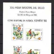 Sellos: HOJA RECUERDO XIV FERIA NAC SELLO, COPA MUNDIAL FUTBOL ESPAÑA 82 FMNT, MADRID 2-10 MAYO 1982, MATº +. Lote 47107448