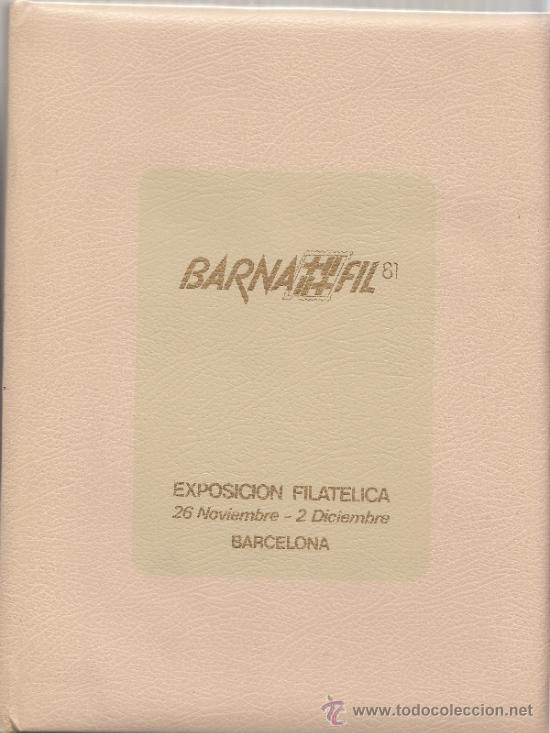 HOJA RECUERDO LIBRO CONMEMORATIVO BARNAFIL 81, CONTIENE HR 103/4, HISTORIA CATALUÑA + (Sellos - España - Pruebas y Minipliegos)
