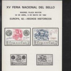Sellos: ¡¡ LOTE DE 5 HOJAS ¡¡¡¡ HOJA RECUERDO AÑO 1982 XV FERIA NACIONAL . EUROPA 82 HECHOS HISTÓRICOS FNMT. Lote 73324151