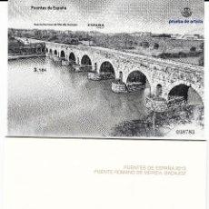Sellos: 2013 PRUEBA DE ARTISTA PUENTE ROMANO DE MERIDA-BADAJOZ. Lote 108119515