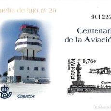 Sellos: PRUEBA OFICIAL NUMERO 82 CENTENARIO DE LA AVIACIÓN. Lote 120148163