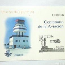 Sellos: ESPAÑA PRUEBA DE LUJO 20 CENTENARIO AVIACIÓN. Lote 138854558