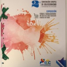 Sellos: ESPAÑA 2015 - 2ª CONVENCIÓN EUROPEA DE COLECCIONISMO. LIBRO ESPECIAL CON TODOS LOS PRODUCTOS. Lote 139814242